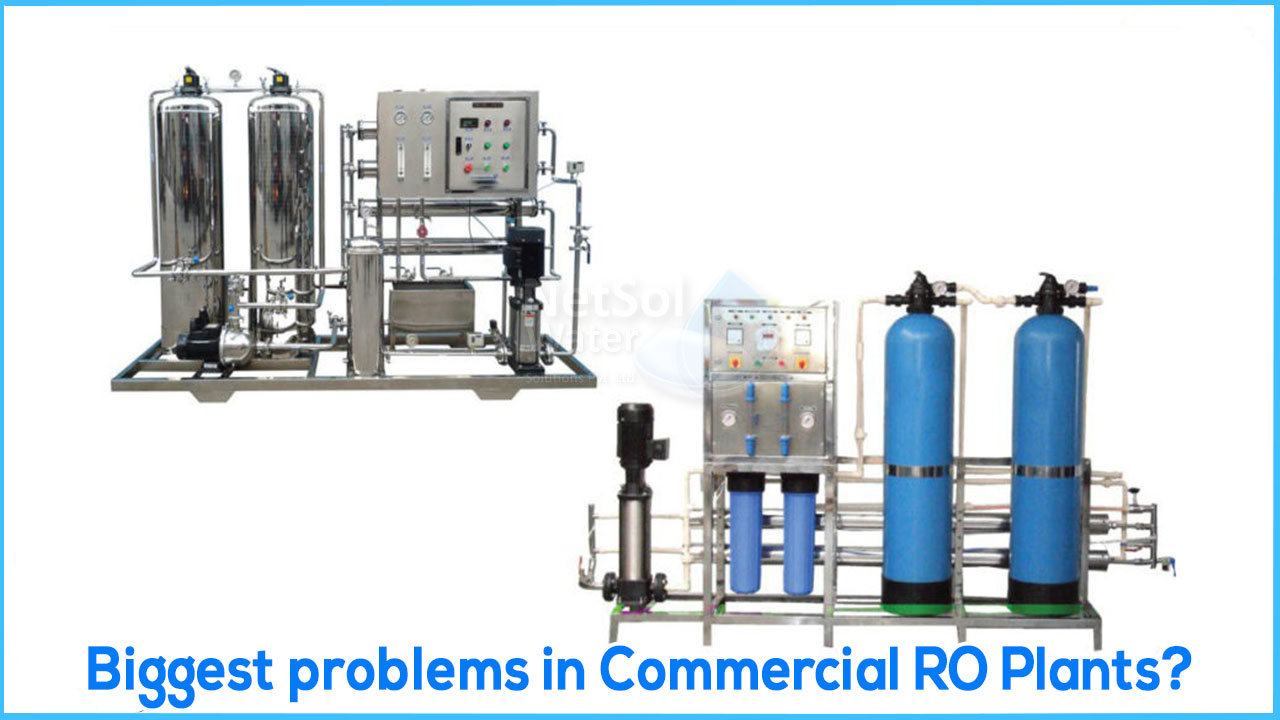 problems in commercial RO plants, solution of ro plant problem in hindi, netsol water