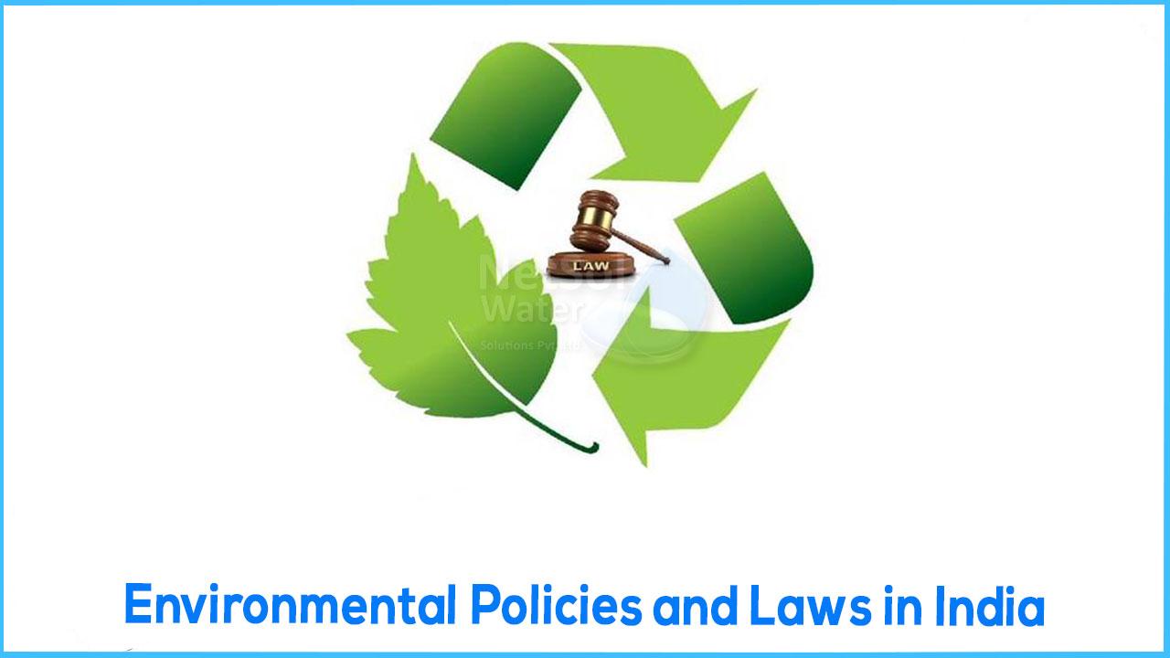 Environmental policies in india, Environmental laws of india, breif policies and laws for environment