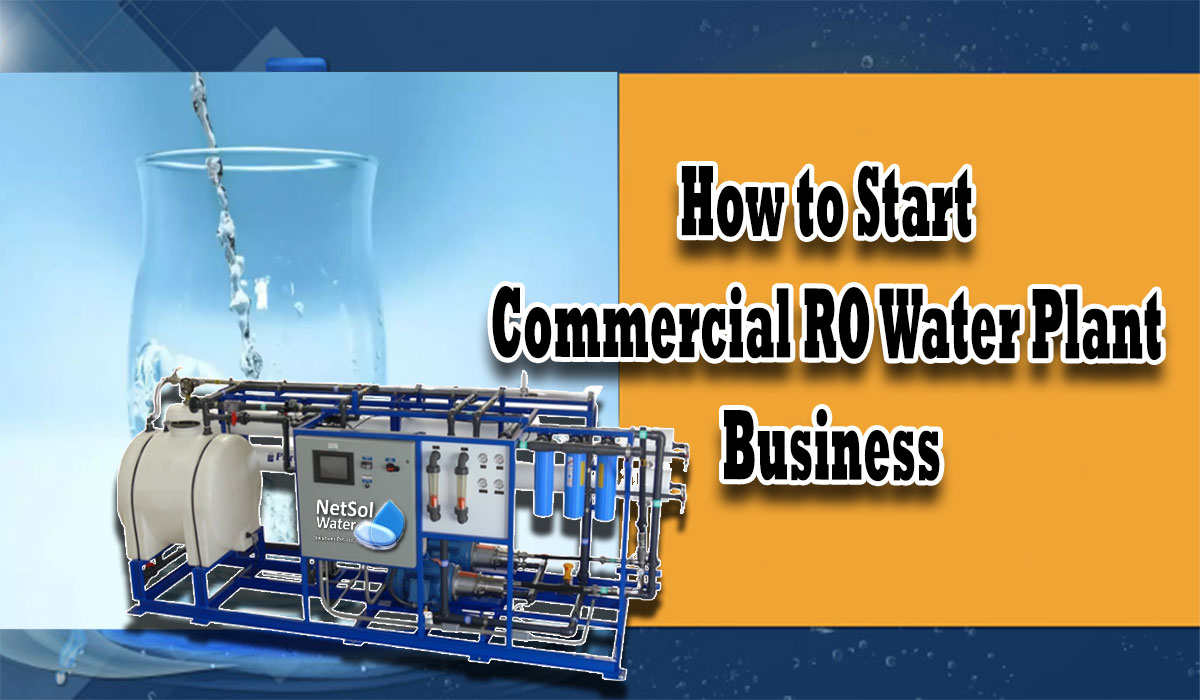 How to start commercial ro plant business, how to register ro plant, profit of commercial ro plant business