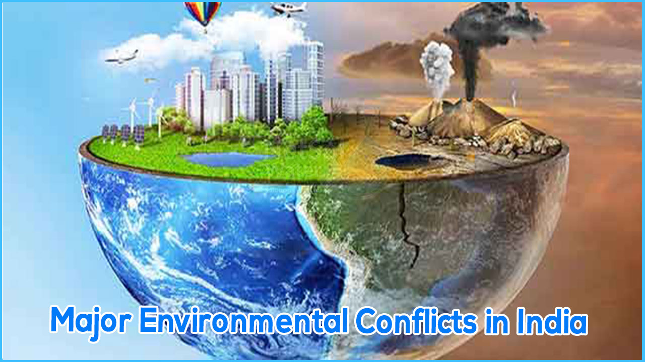 Environmental Conflicts in India, example of Environmental Conflicts in India