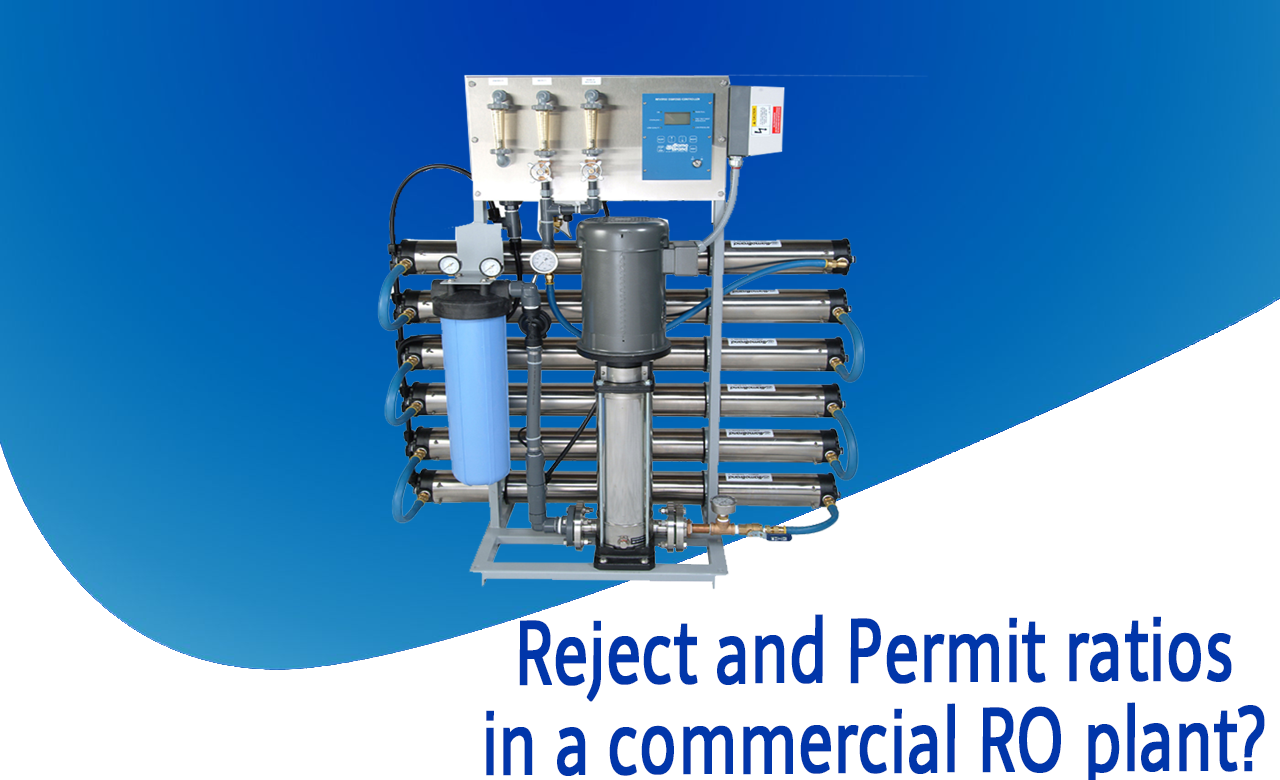 Rejection of water in ro plant, how much water is rejected in commercial ro plant