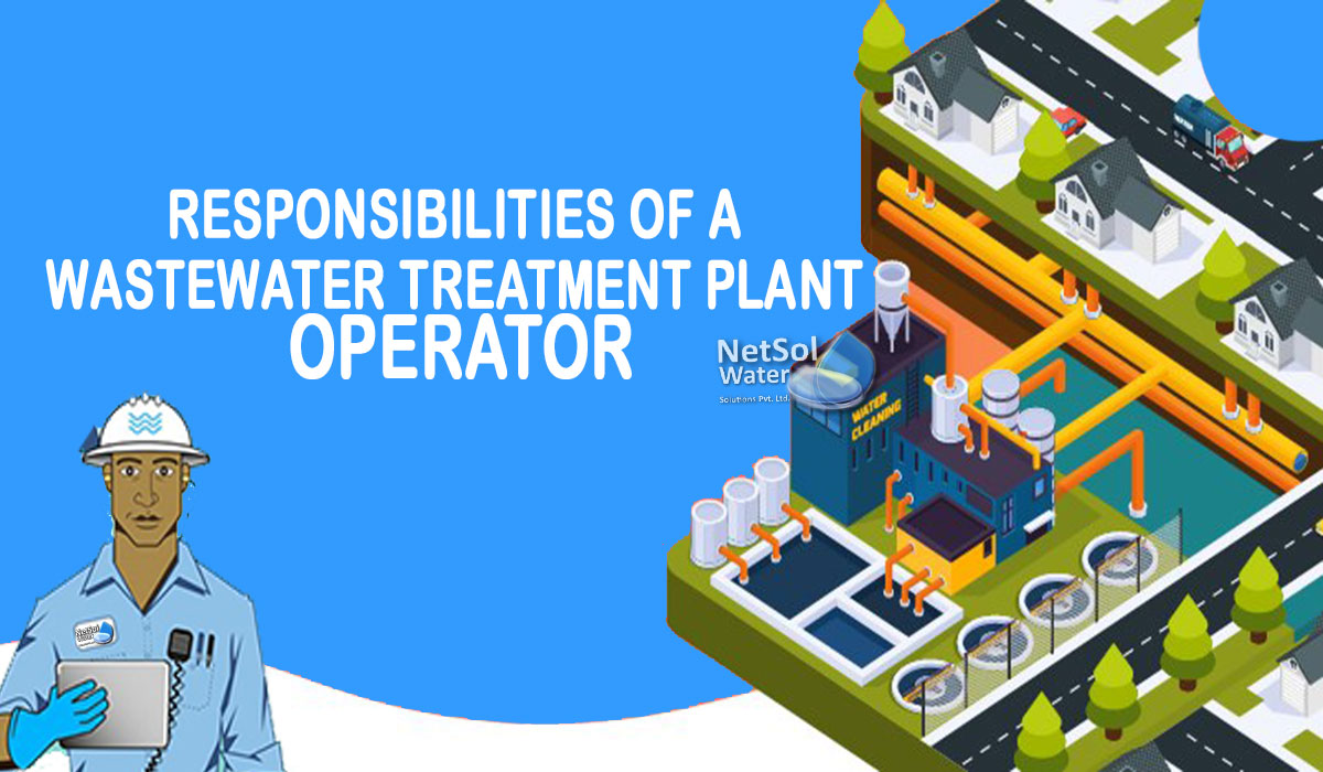 Responsibilities of a Wastewater Treatment Plant Operator, STP Operator job, ETP operator job