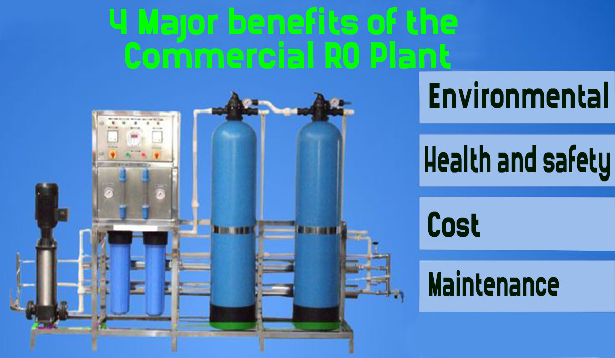 benefits of ro plant, commercial ro benefit, why to use commercial ro of netsolwater