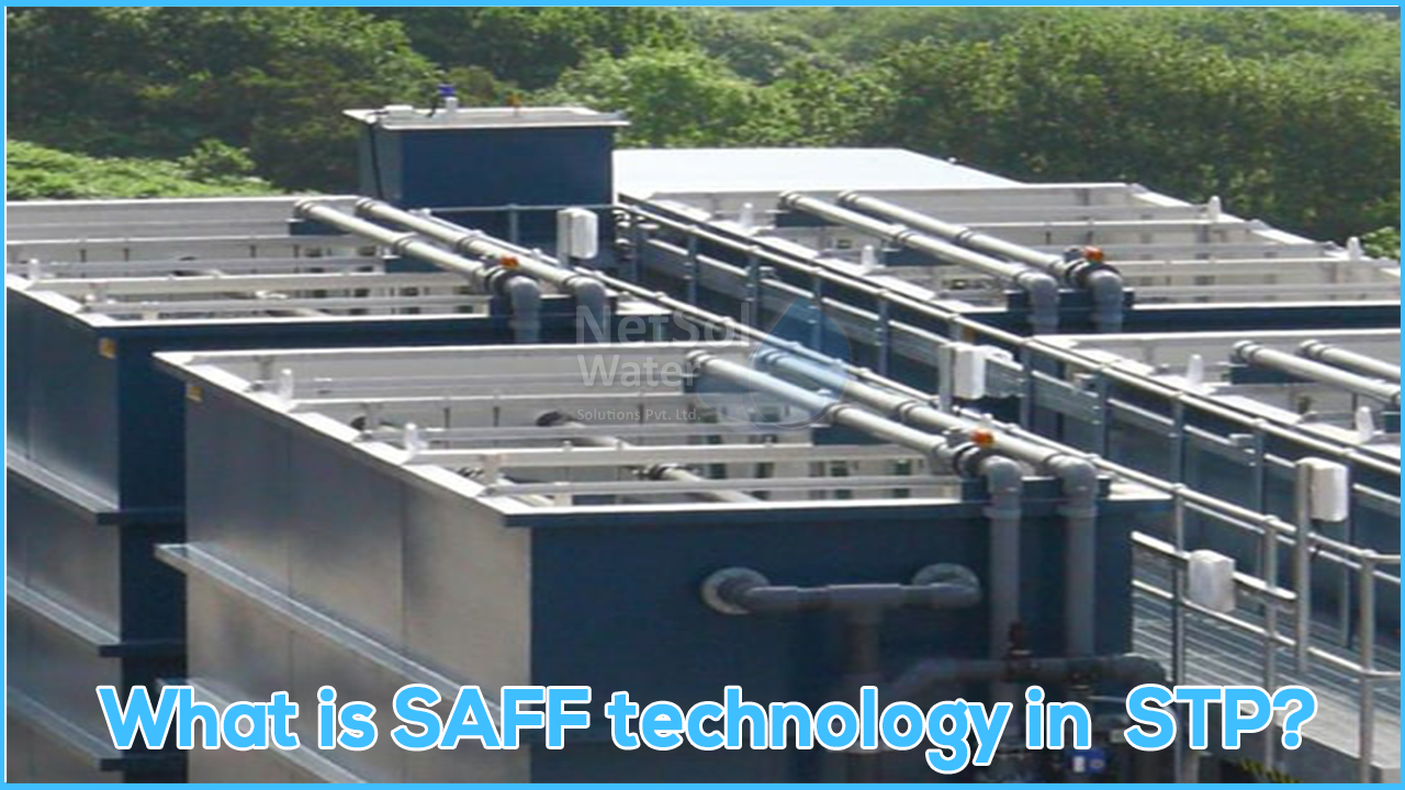 Saff, Submerged Aerated fixed film, Submerged Aerated fixed film in stp