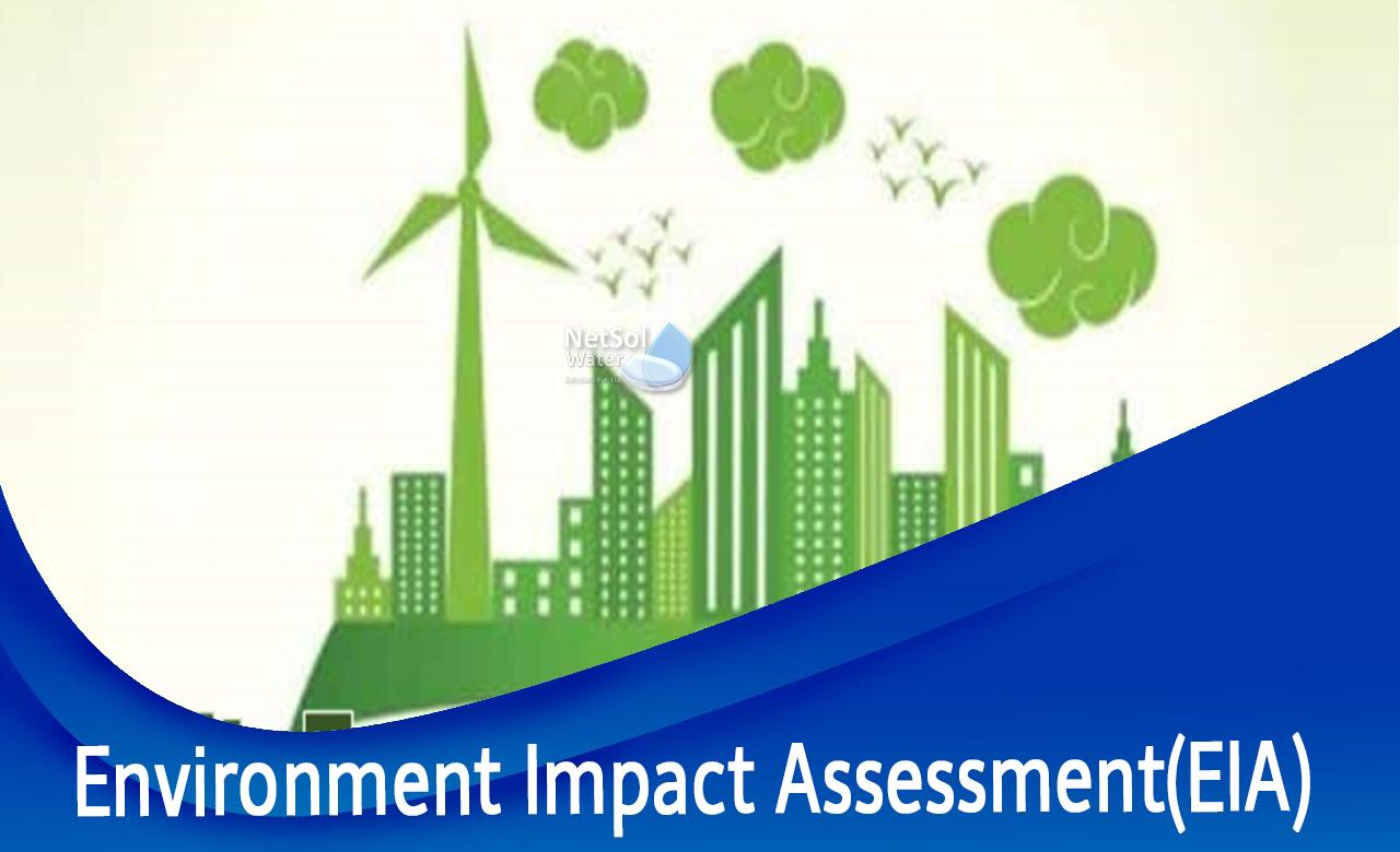 EIA, Environment impact assessment, why eia is mandatory