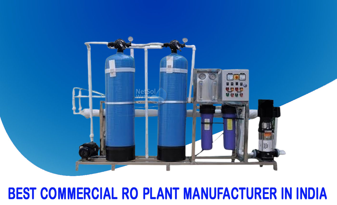 Commercial RO Plant manufacturer, Best Commercial RO Plant manufacturer Company, Best RO Water Plant brand