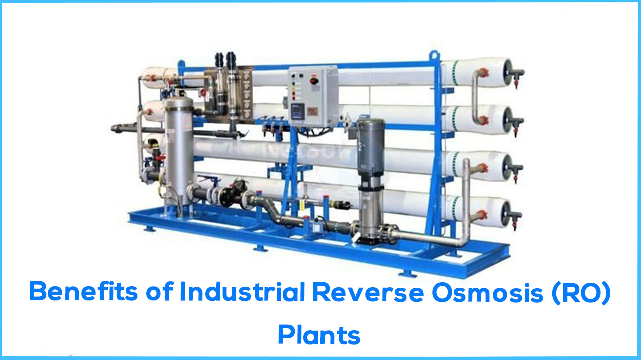 Industrial Reverse Osmosis Plant Benefits , importance of industrial ro water