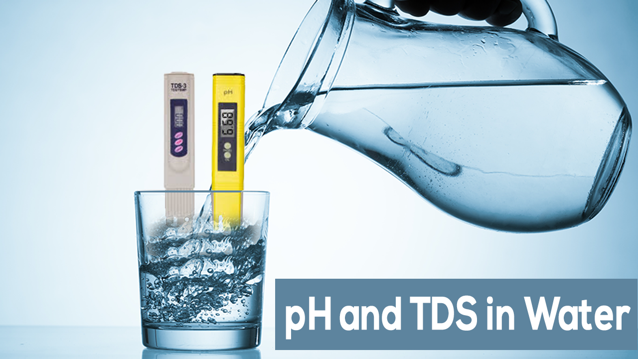 pH in water, tds in water, how ph and tds is controlled in water