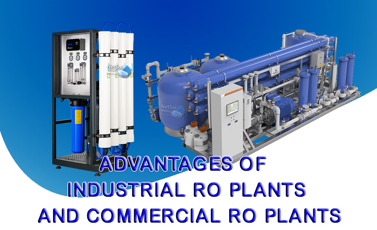 benefit of industrial ro plant, benefit of commercial ro plant, manufacturer of water treatment plants
