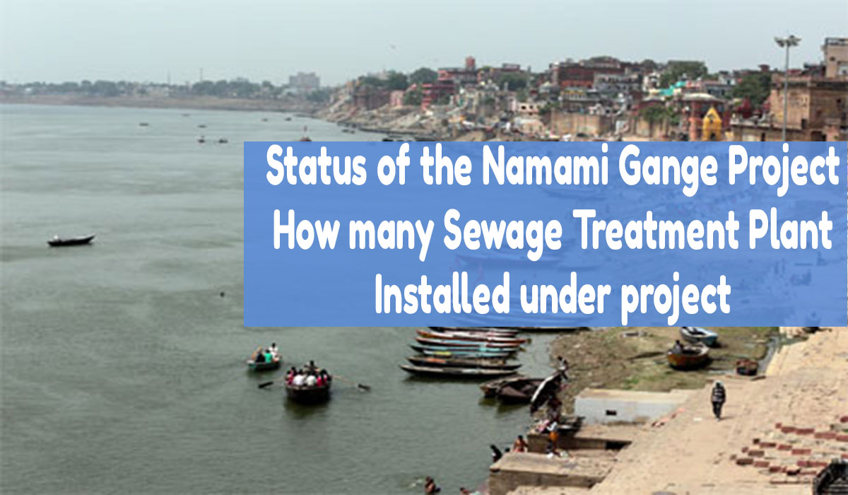 namami gange project, sewage treatment plant under namami gange project