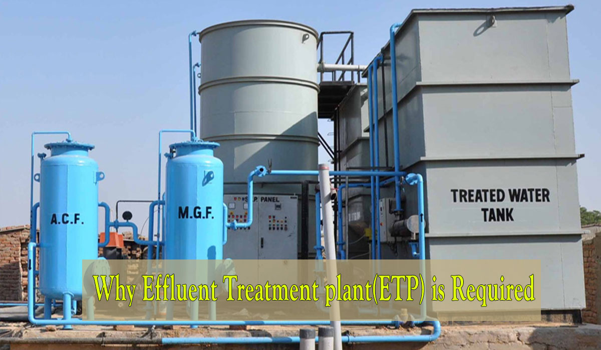 ETP Plant requirement, effluent treatment plant, functions of etp plant, etp